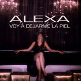 Alexia - Voy a Dejarme la Piel - Single