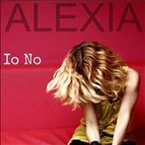 Alexia - Io no - Single