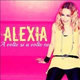 Alexia - A volte si a volte no (Single version) - Single