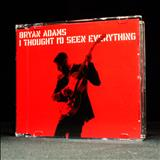 Bryan Adams - I Thought Id Seen Everything - EP