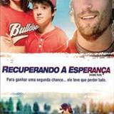 Filmes - Recuperando A Esperança