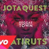 Jota Quest - Reggae Town (com Natiruts)