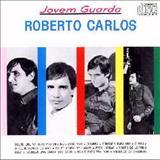 Roberto Carlos - Jovem Guarda