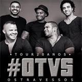 Os Travessos - Tour 20 Anos - Ao Vivo