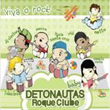 Detonautas Roque Clube - Detonautas Para Bebes