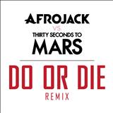 30 Seconds To Mars - Do or die(remix)