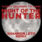 30 Seconds To Mars - Night of the hunter(shannon leto remix)