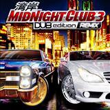 Midnight Club - Midnight Club 3 DUB Edition Remix