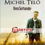 Michel Teló - Bem Sertanejo