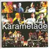 Karametade - Ao Vivo