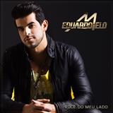 Eduardo Melo - Você do Meu Lado
