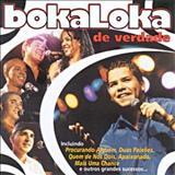 Boka Loka - De Verdade - Ao Vivo