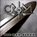 Crom Brazil - We are Steel