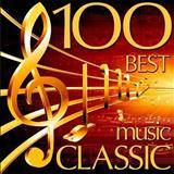 Música Clássica - 100 BEST CLASSIC MUSIC