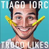 Tiago Iorc - Single - Coisa Linda