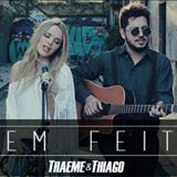 Thaeme e Thiago - Bem Feito - single