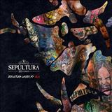 Sepultura - Under My Skin