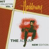Haddaway - Hit Collection Vol. 1-The Album New Edition
