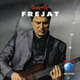 Frejat - Frejat Ao Vivo No Rock In Rio