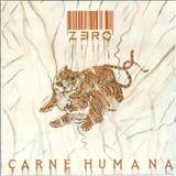 Banda Zero - Carne Humana