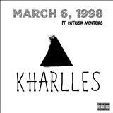 KHarlles - March 6, 1998 (ft. Patricia Monteiro) - Single