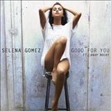 Selena Gomez - Good For You (Single)