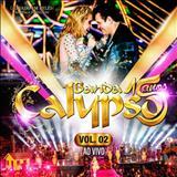 Banda Calypso - Banda Calypso 15 Anos CD Gravado Em Belém do Pará Vol 2