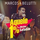 Marcos e Belutti - Aquele 1% - Single