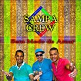 Sampa Crew - Sem Medo de Amar