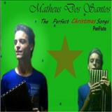 Matheus Dos Santos Panflute - The Perfect Christmas Song