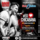 Chicabana - Eu Amo Chicabana