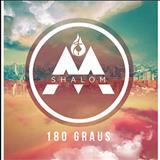 Missionário Shalom - 180 Graus