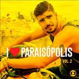 Novelas - Trilha Sonora: i Love Paraisopolis - Vol. 2