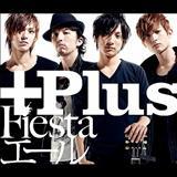 +Plus - Fiesta/Yell - Single