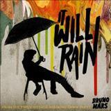 It Will Rain - It Will Rain