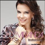 Sula Miranda - Inabalável