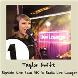Taylor Swift - Riptide (Live From Bbc 1S Radio Live Lounge)