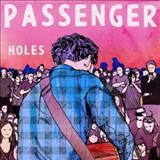 Passenger - Holes (Radio Edit)