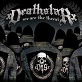 xDEATHSTARx - We Are The Threat
