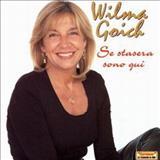 Wilma Goich - Se Stasera Sono Qui