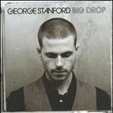 George Stanford - Big Drop