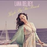 Lana Del Rey - Single - High By The Beach