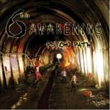 6th Awakening - Psycho Path