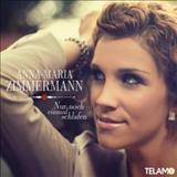 Anna Maria Zimmermann - Nur Noch Einmal Schlafen