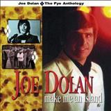 Joe Dolan - Make Me An Island: The Pye Anthology