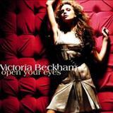 Victoria Beckham - Open Your Eyes