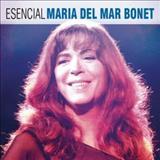 Maria del Mar Bonet - Esencial Maria Del Mar Bonet