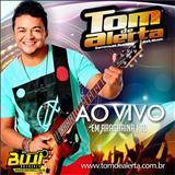 Tom De Alerta - Ao Vivo Em Araguaina