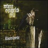 Where Angels Fall - Illuminate