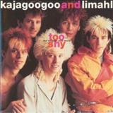 Kajagoogoo - Too Shy: The Singles And More